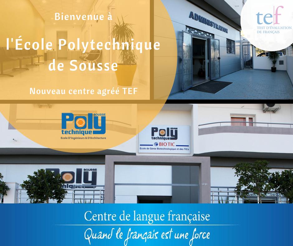 L'Ecole Polytechnique de Sousse, nouveau centre agréé
