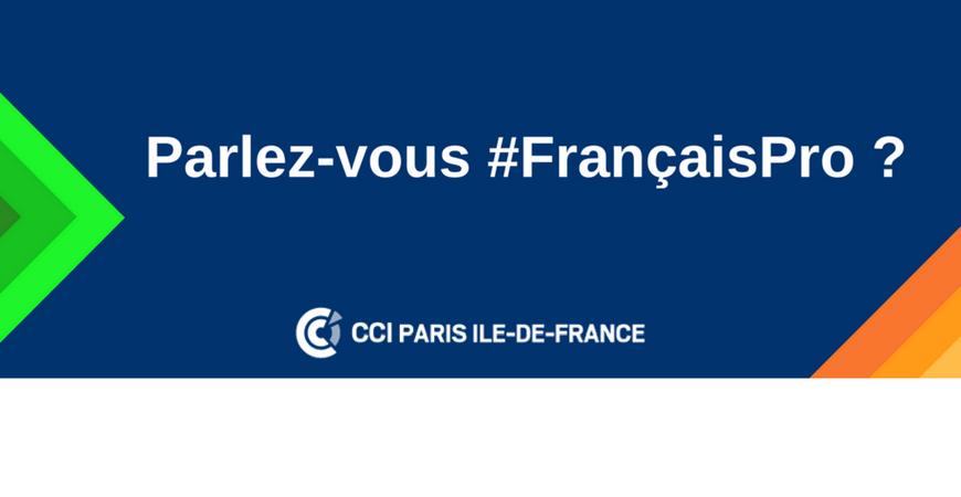 Découvrez notre campagne Parlez-vous #FrançaisPro ?