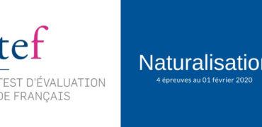 TEF Naturalisation 4 épreuves 2020