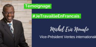 #JeTravailleEnFrancais Temoignage M.E. Nouafo