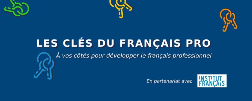 Les clés du français pro